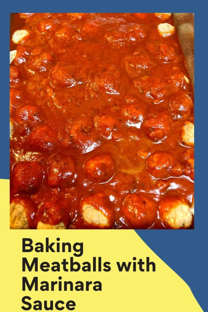 Baking Meatballs with Marinara Sauce