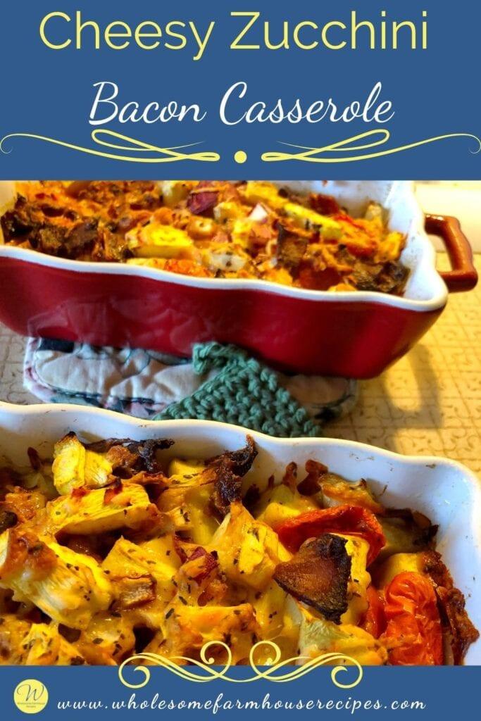 Cheesy Zucchini Bacon Casserole