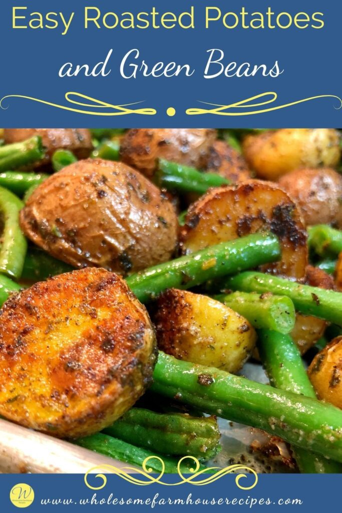 Easy Roasted Potatoes and Green Beans