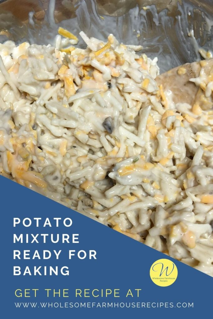 Potato Mixture Ready for Baking