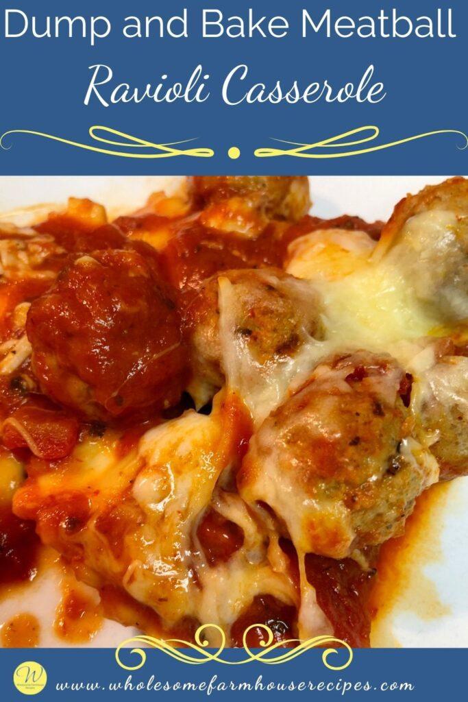 Dump and Bake Meatball Ravioli Casserole