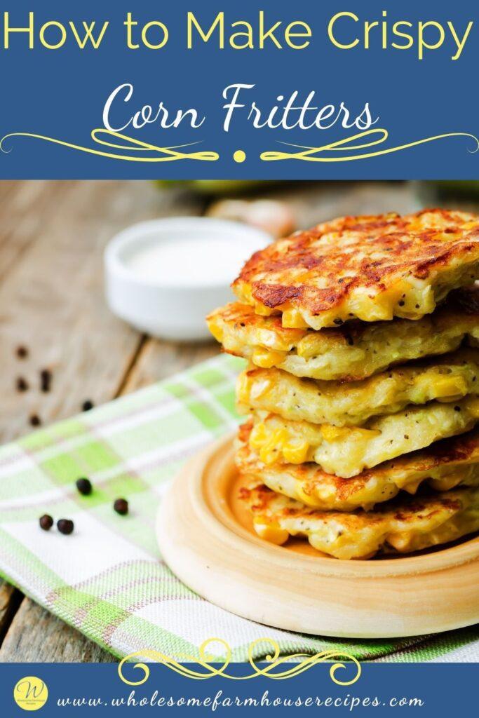 How to Make Crispy Corn Fritters