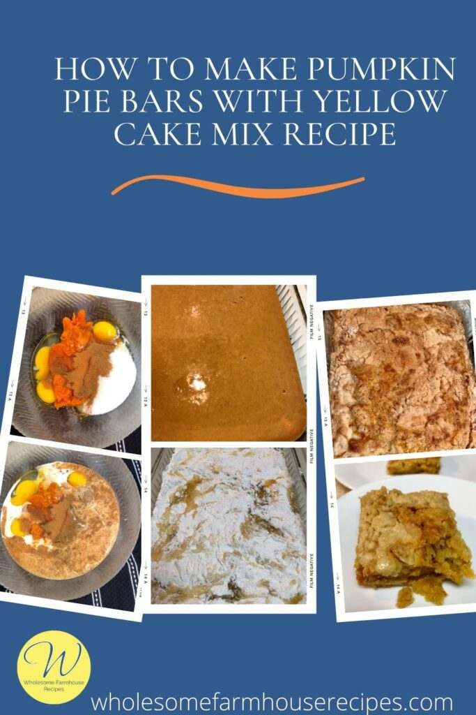 How to Make Pumpkin Pie Bars with Yellow Cake Mix Recipe