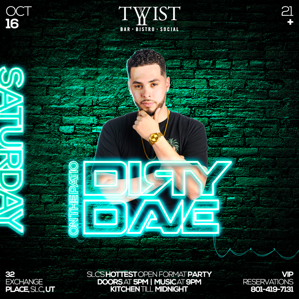 Event flyer for weekly Saturday night held at Twist Bar & Bistro every Saturday on 32 Exchance Place in Downtown Salt Lake City featuring live DJs, sports, and drink and food spcecials.