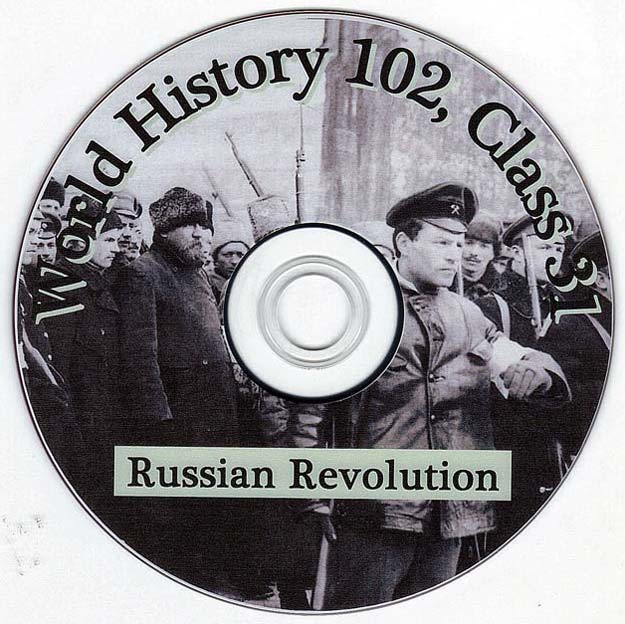 Russian Revolution - Talk by Distinguished Military Historian Dr Clark G Reynolds at the College of Charleston - World History 102 Class 31 - Russian Revolution