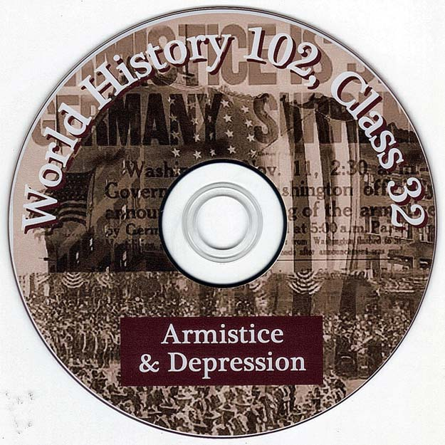 World War One Armistice and the Great Depression - Talk by Distinguished Military Historian Dr Clark G Reynolds at the College of Charleston - World History 102 Class 32 - Armistice and Depression