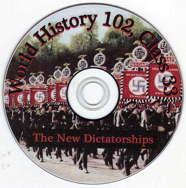 The New Dictatorships - Nazis - Fascists - Talk by Distinguished Military Historian Dr Clark G Reynolds at the College of Charleston SC - World History 102 Class 33 - The New Dictatorships - Nazis - Fascists