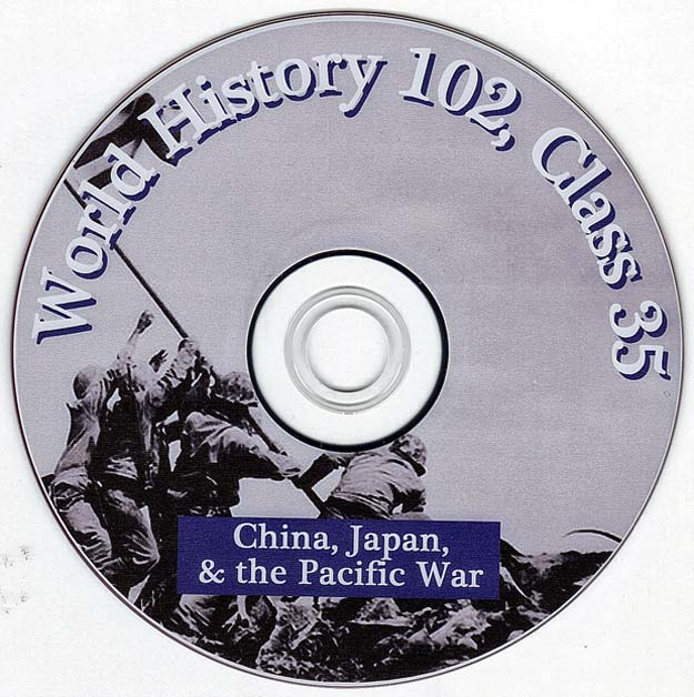 TheWorld War Two - China Japan and the Pacific War - Talk by Distinguished Military Historian Dr Clark G Reynolds at the College of Charleston SC - World History 102 Class 35 - China - Japan - and the Pacific War