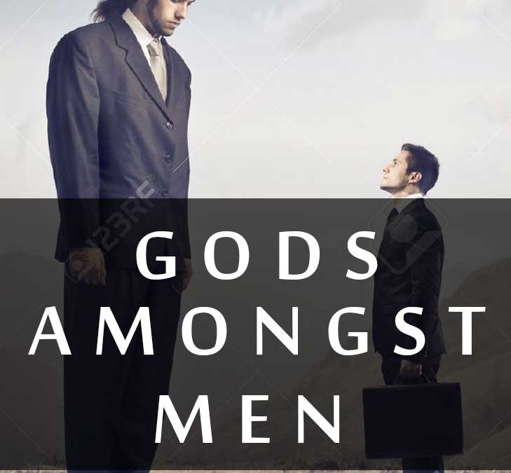 GODS AMONGST MEN – PROLOGUE