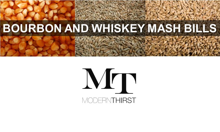 Bourbon and Whiskey Mash Bills | ModernThirst