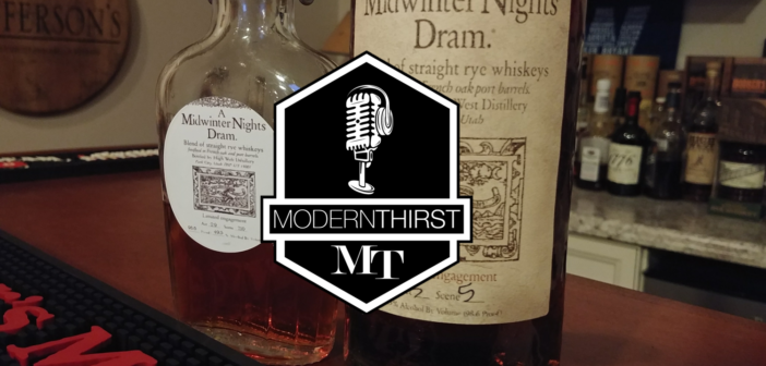 ModernThirst Video/Pod Cast Episode 3 – A Midwinter Night's Dram Tasting.