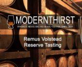 Video: Remus Volstead Reserve Tasting | ModernThirst