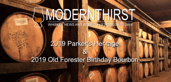 Video Tasting: 2019 Parker's Heritage and Old Forester Birthday Bourbon