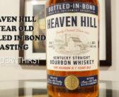 Video: Heaven Hill 7 Year Bottled in Bond Tasting