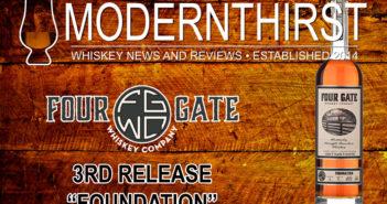 "Four Gate Whiskey Company Batch 3, ""FOUNDATION"""