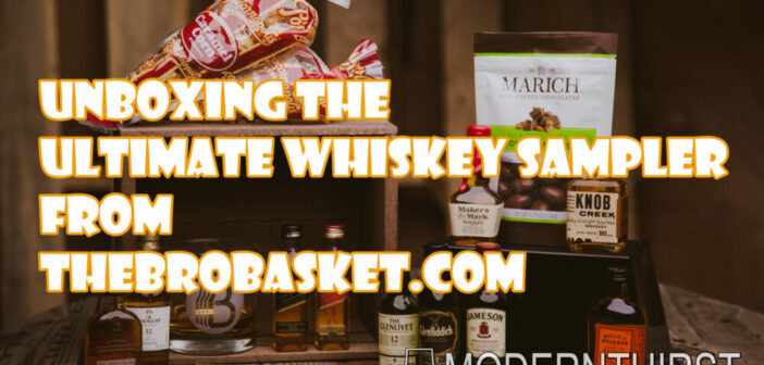 Unboxing the Ultimate Whiskey Sampler from TheBroBasket.com