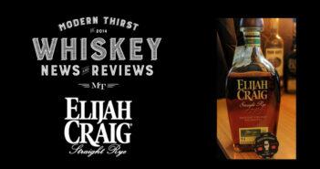 VIDEO: Elijah Craig Straight Rye Whiskey
