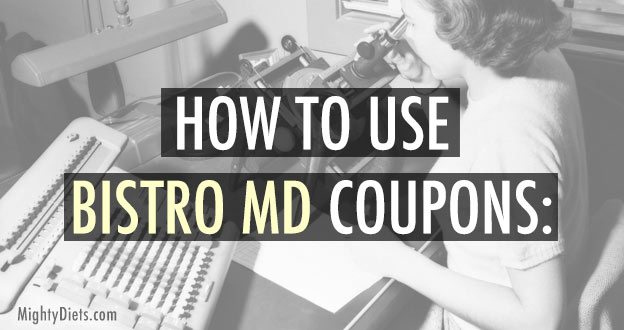 how use bistromd coupons