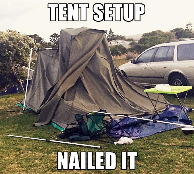 tent setup fail meme