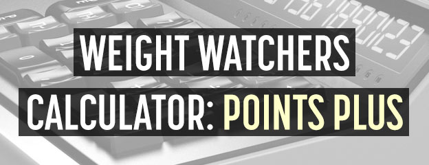 weight watchers calculator points plus