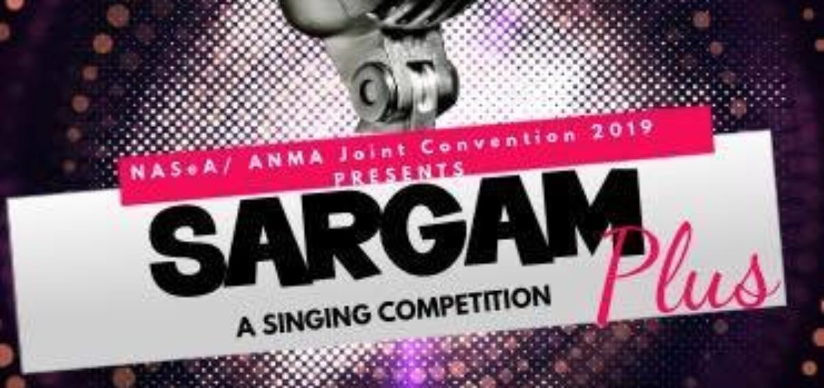 SARGAM: A SINGING COMPETITION | 15th NASeA/ANMA Joint Convention