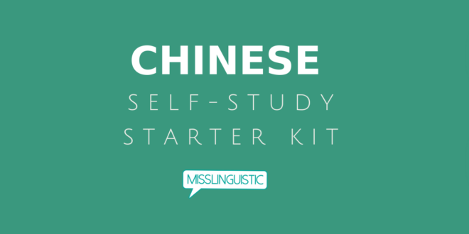Self-Study Starter Kit: Mandarin Chinese - Misslinguistic