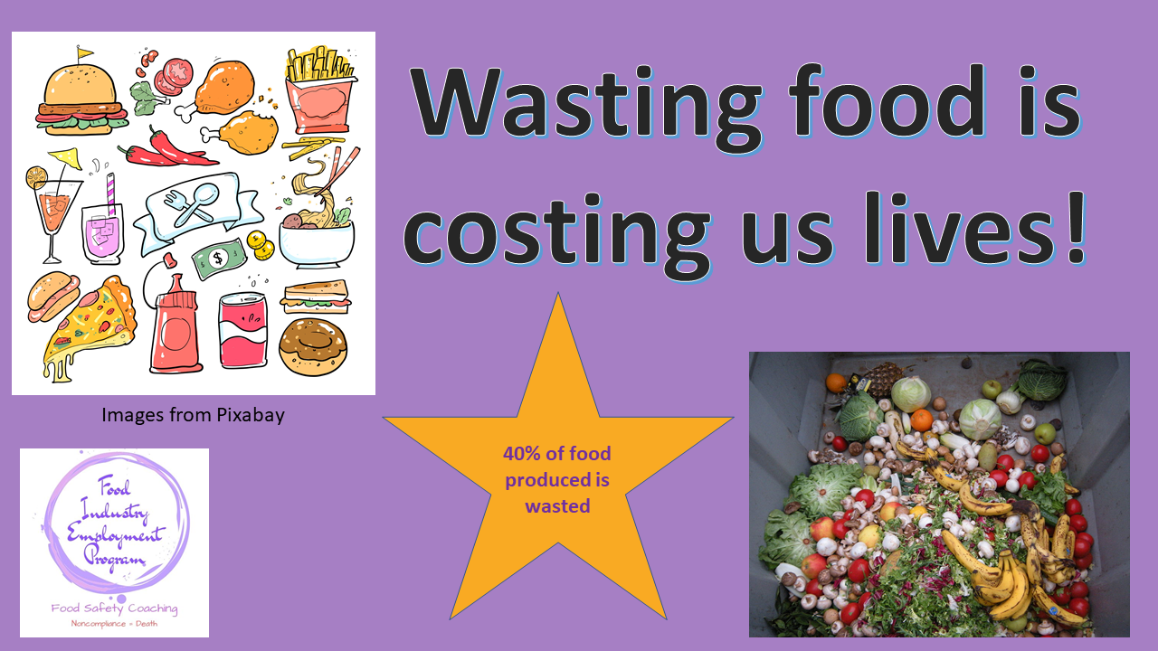 """Image shows picture of fast food and food waste and says """"Wasting food is costing us lives! and """"40% of food is wasted."""