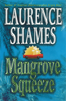 first edition MANGROVE SQUEEZE