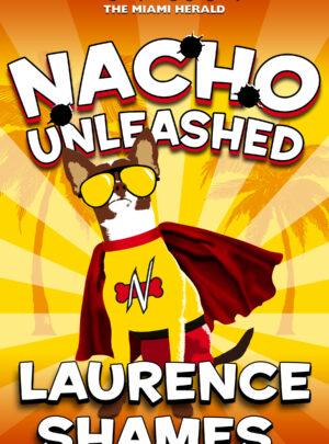 Laurence Shames - Nacho