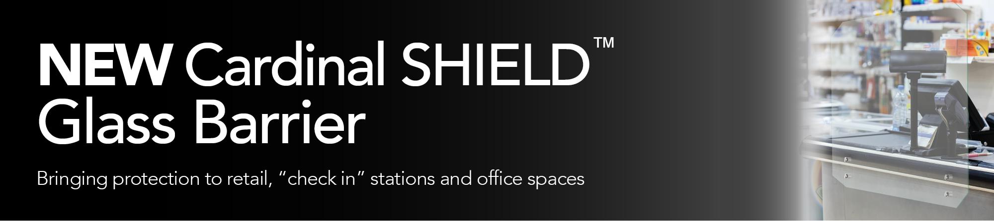 Cardinal Shield