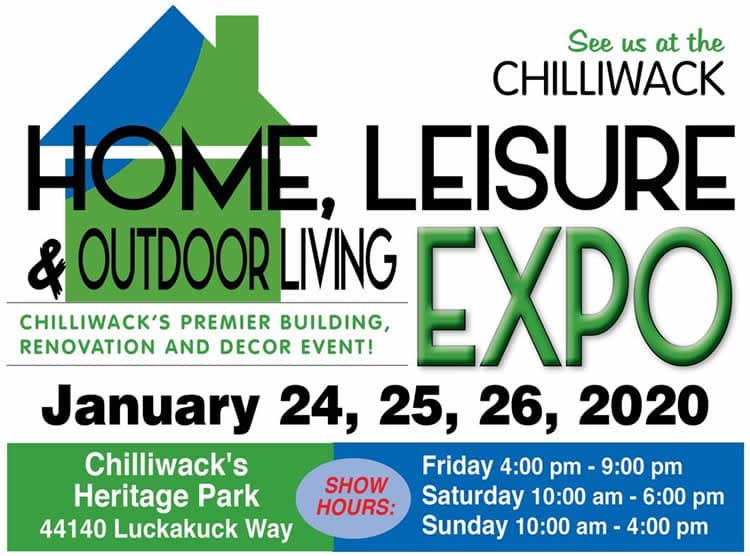 Jan 24-26: Chilliwack Home, Leisure & Outdoor Living Expo 2020