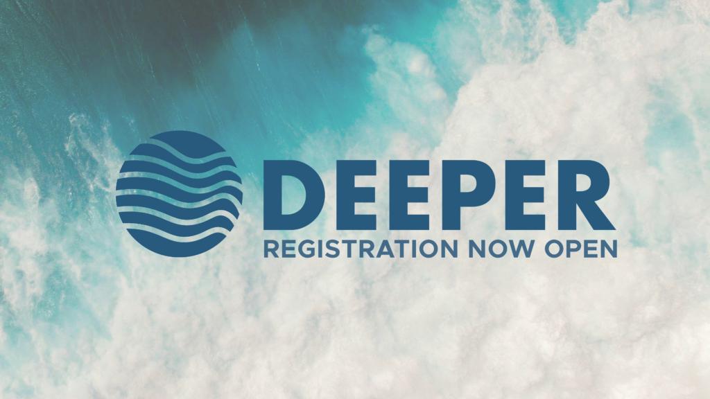 Deeper Reg Now Open