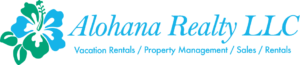 Alohana Rentals - Vacation Rentals / Property Management / Sales / Rentals