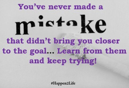 "Image of the work ""mistake"" being erased with whiteout. Includes the #Happen2Life"