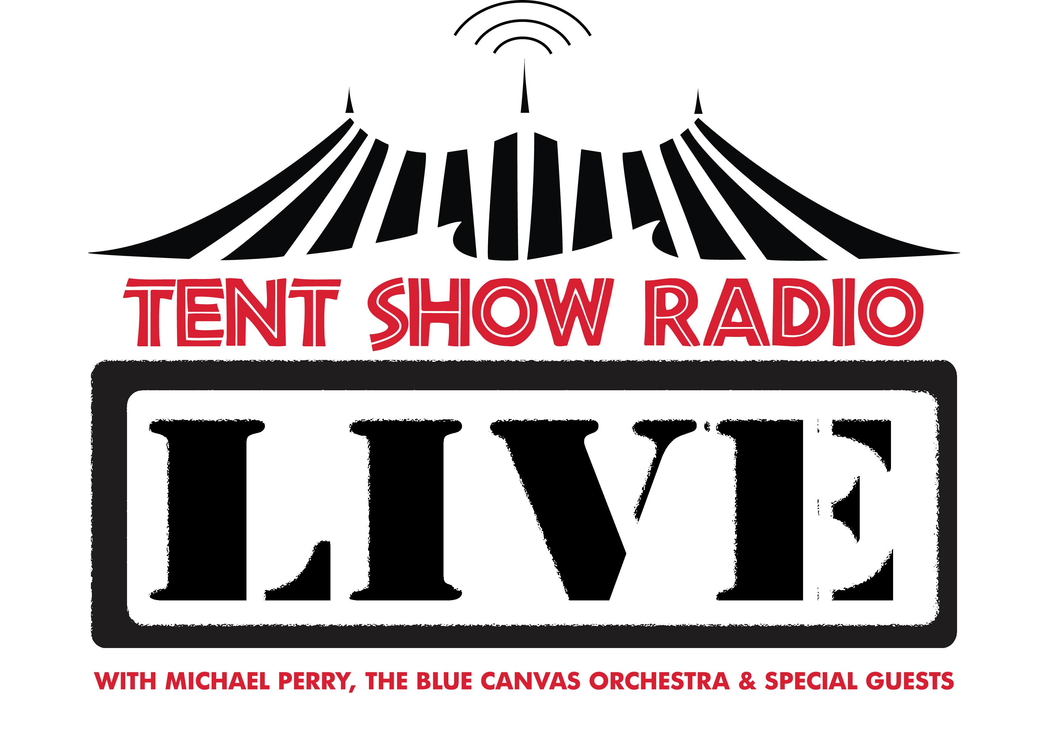 Tent Show Radio LIVE on tour!
