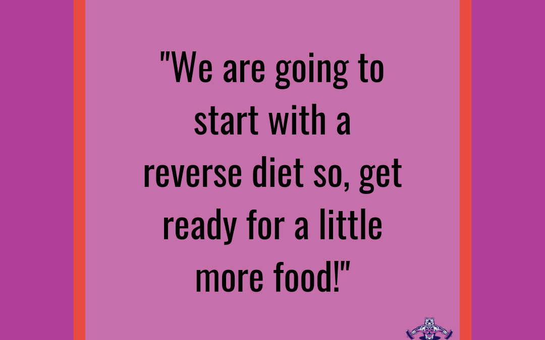 Is Reverse Dieting Right For YOU?