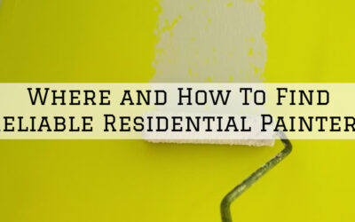 Where and How To Find Reliable Residential Painters in Boston, MA