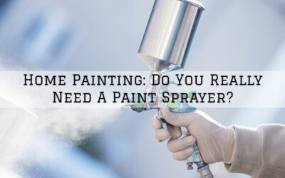 Home Painting Boston MA: Do You Really Need A Paint Sprayer?