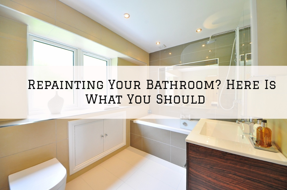 Repainting Your Bathroom in Boston MA? Here Is What You Should