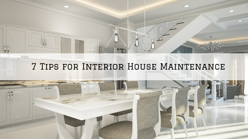 Tips for Interior House Maintenance in Boston MA