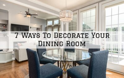 7 Ways To Decorate Your Dining Room in Boston, MA
