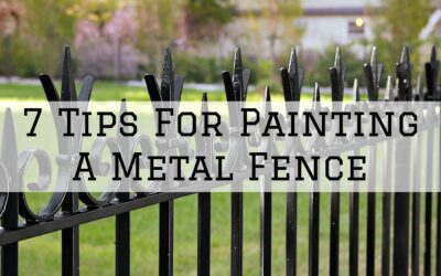 7 Tips For Painting A Metal Fence in Boston, MA.