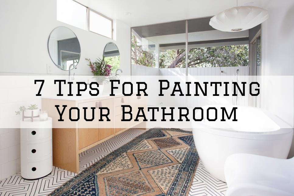 7 Tips For Painting Your Bathroom in Boston, MA