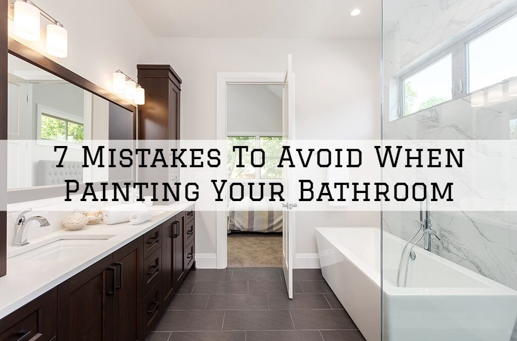 7 Mistakes To Avoid When Painting Your Bathroom in Boston, MA