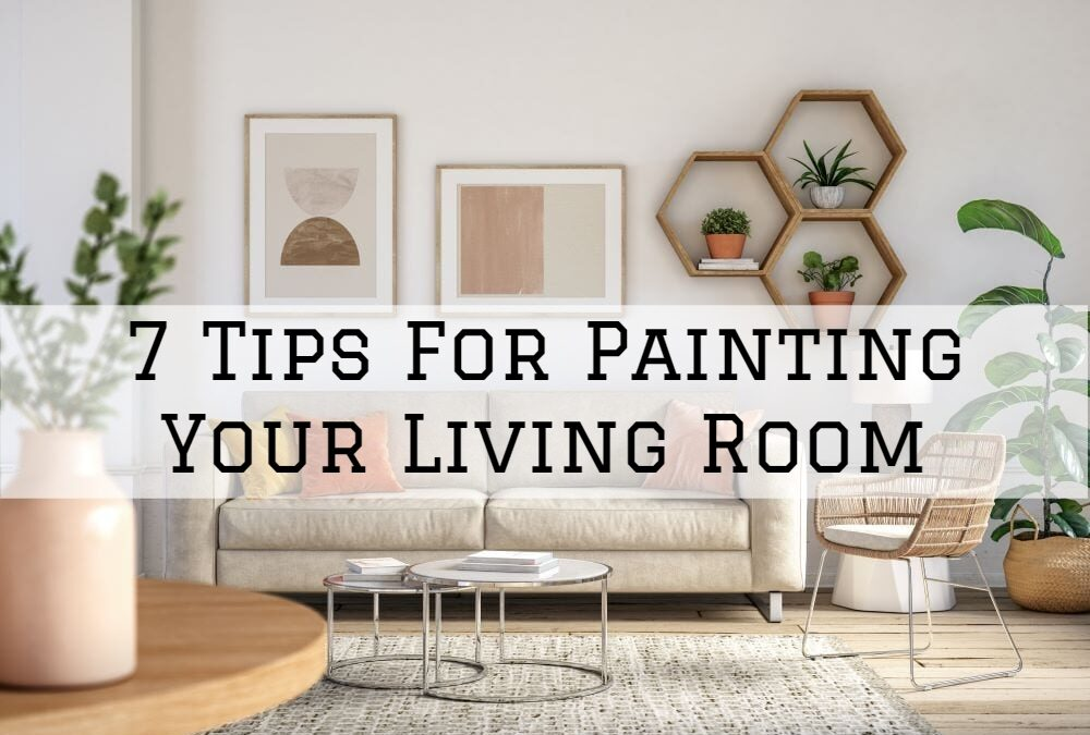 7 Tips For Painting Your Living Room in Boston, MA