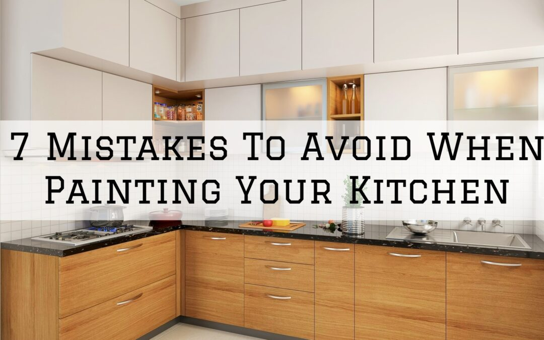 7 Mistakes To Avoid When Painting Your Kitchen in Boston, MA