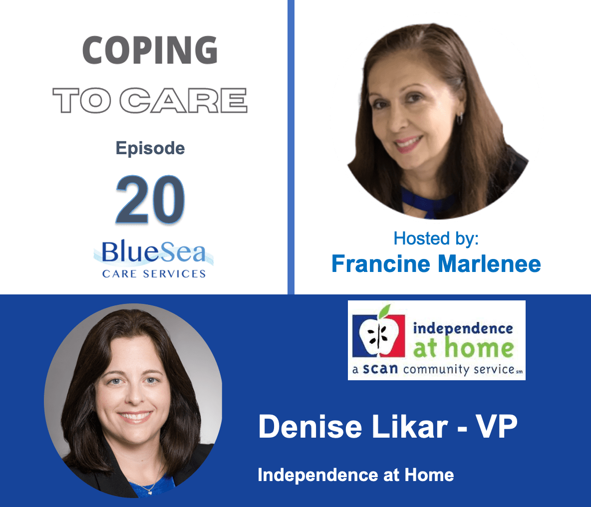 Independence at Home with Denise Likar from SCAN Health