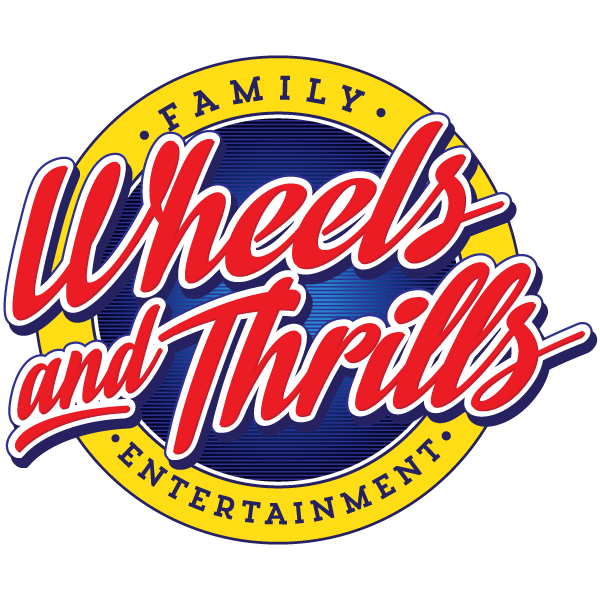 Wheels and Thrills