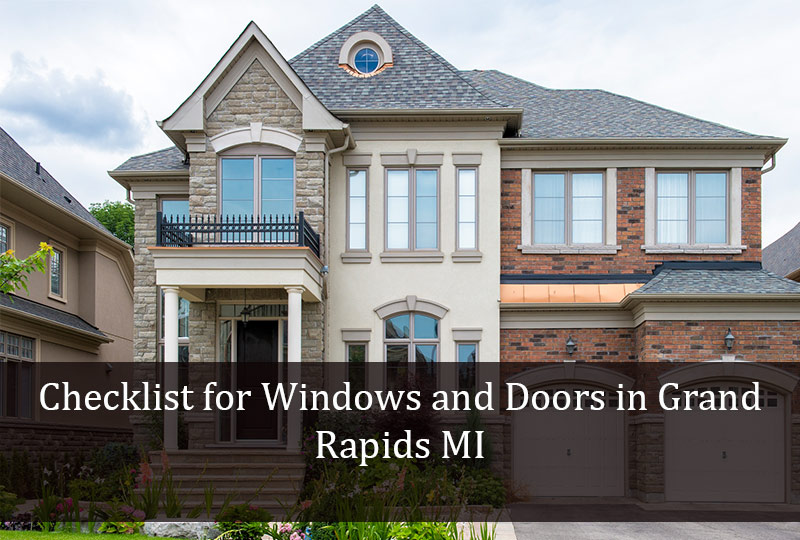 Checklist for Windows and Doors in Grand Rapids MI 2