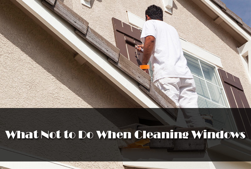What Not to Do When Cleaning Windows  2